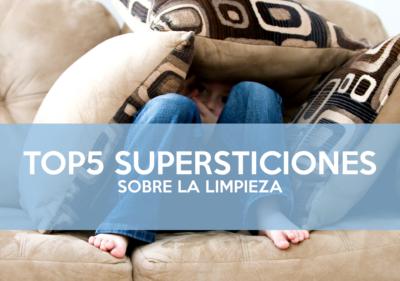 top-5-supersiticiones-limpieza